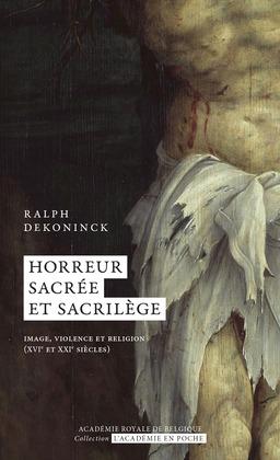 Horreur sacrée et sacrilège