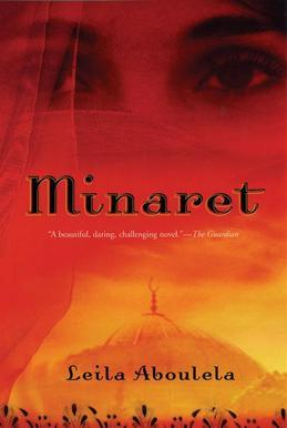 Minaret: A Novel