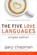 The Five Love Languages Singles Edition