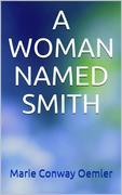 A woman named Smith