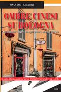 Ombre cinesi su Bologna