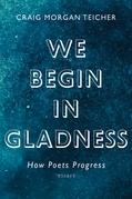 We Begin in Gladness