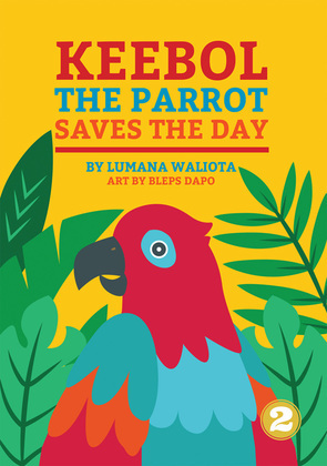 Keebol The Parrot Saves The Day
