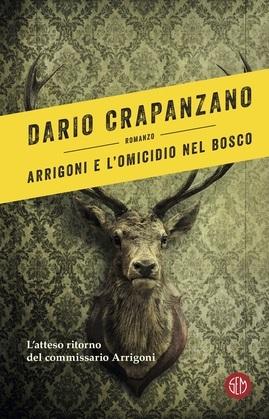 Arrigoni e l'omicidio nel bosco