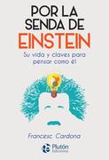 Por la senda de Einstein