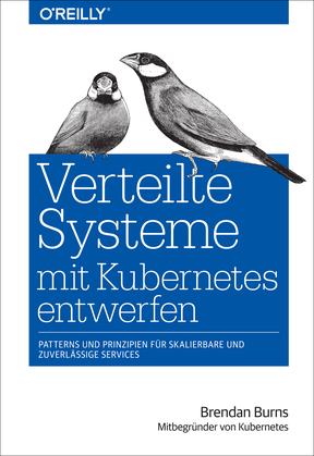 Verteilte Systeme mit Kubernetes entwerfen
