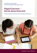 Flipped Classroom – Zeit für deinen Unterricht