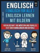 Englisch ( Englisch für alle ) Englisch Lernen Mit Bildern (Vol 3)