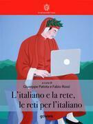 L'Italiano e la rete, le reti per l'italiano