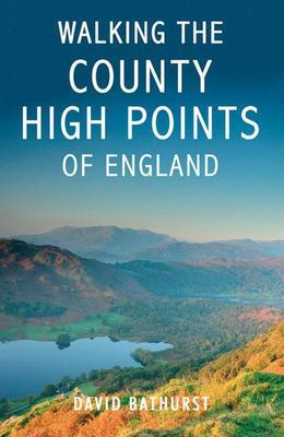 Walking the County High Points of England
