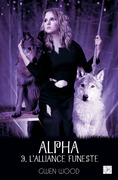 Alpha - L'alliance funeste- Tome 3