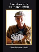 Interviews with Eric Rohmer