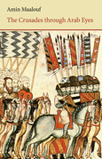 The Crusades Through Arab Eyes