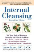 Internal Cleansing, Revised 2nd Edition: Rid Your Body of Toxins to Naturally and Effectively Fight: Heart Disease, Chronic Pain, Fatigue, PMS and Men