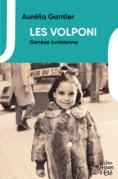 Les Volponi, genèse tunisienne