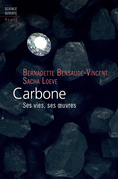 Carbone - Ses vies, ses oeuvres