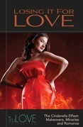 Losing It for Love: Trulove Collection
