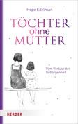 Töchter ohne Mütter