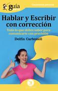 GuíaBurros: Hablar y escribir con corrección