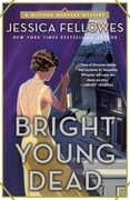 Bright Young Dead
