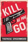 Kill As You Go