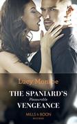 The Spaniard's Pleasurable Vengeance (Mills & Boon Modern)