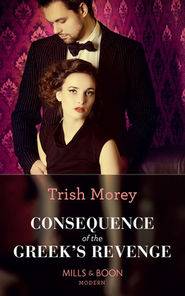 Consequence Of The Greek's Revenge (Mills & Boon Modern) (One Night With Consequences, Book 46)
