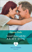 Second Chance With Her Army Doc (Mills & Boon Medical)