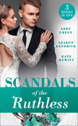 Scandals Of The Ruthless: A Shadow of Guilt (Sicily's Corretti Dynasty) / An Inheritance of Shame (Sicily's Corretti Dynasty) / A Whisper of Disgrace (Sicily's Corretti Dynasty) (Mills & Boon M&B)