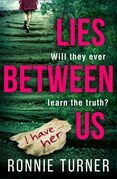 Lies Between Us: a tense psychological thriller with a twist you won't see coming