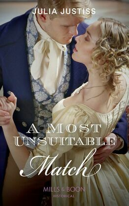 A Most Unsuitable Match (Mills & Boon Historical) (Sisters of Scandal, Book 1)