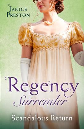Regency Surrender: Scandalous Return: Return of Scandal's Son / Saved by Scandal's Heir (Mills & Boon M&B)