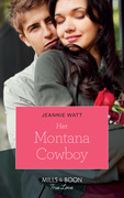 Her Montana Cowboy (Mills & Boon True Love) (Home to Eagle's Rest, Book 1)