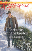 Christmas With The Cowboy (Mills & Boon Love Inspired) (Big Heart Ranch, Book 3)