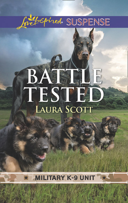 Battle Tested (Mills & Boon Love Inspired Suspense) (Military K-9 Unit, Book 7)