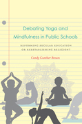 Debating Yoga and Mindfulness in Public Schools