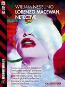 Lorenzo MacEwan, Netective