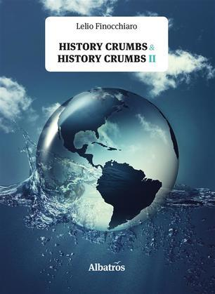 Extracts From: History Crumbs & History Crumbs II
