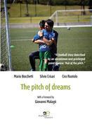 Extracts From: The Pitch Of Dreams