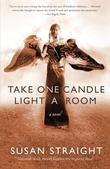 Take One Candle Light a Room: A Novel