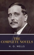 The Complete Novels of H. G. Wells