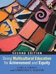 Doing Multicultural Education for Achievement and Equity