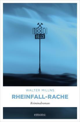 Rheinfall-Rache