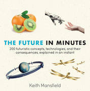 The Future in Minutes