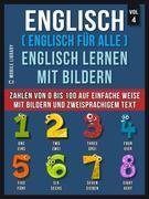 Englisch ( Englisch für alle ) Englisch Lernen Mit Bildern (Vol 4)