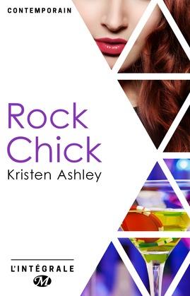 Rock Chick - L'Intégrale