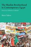The Muslim Brotherhood in Contemporary Egypt: Democracy Redefined or Confined?