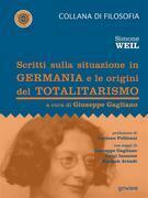 Scritti sulla situazione in Germania e le origini del totalitarismo