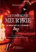 La compagnie meurtrie, Les meurtres de « l'Escalade » - Une enquête du commissaire Sébastien Passard