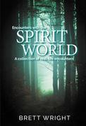 Encounters with the Spirit World